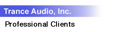 Trance Audio Inc. Professional Clients